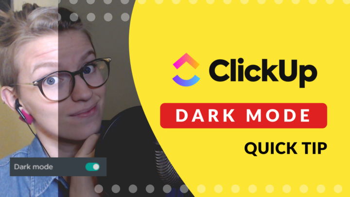 How do you turn on Dark Mode in ClickUp?