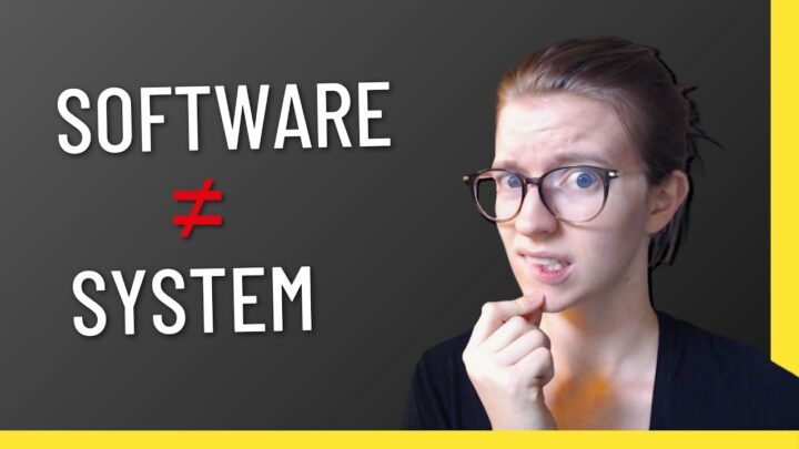 Systems versus Software (And How They Differ)
