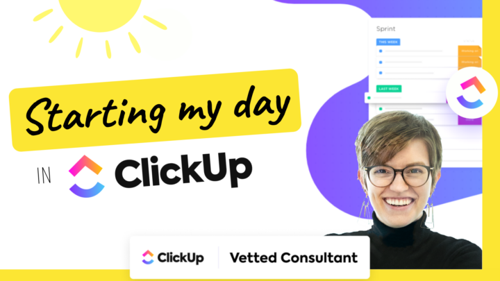 How I use ClickUp in my Morning Routine (ClickUp Setup Tour)
